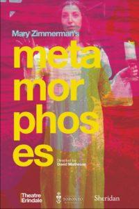 Theatre Erindale Presents: METAMORPHOSES @ Erindale Studio Theatre | Mississauga | Ontario | Canada